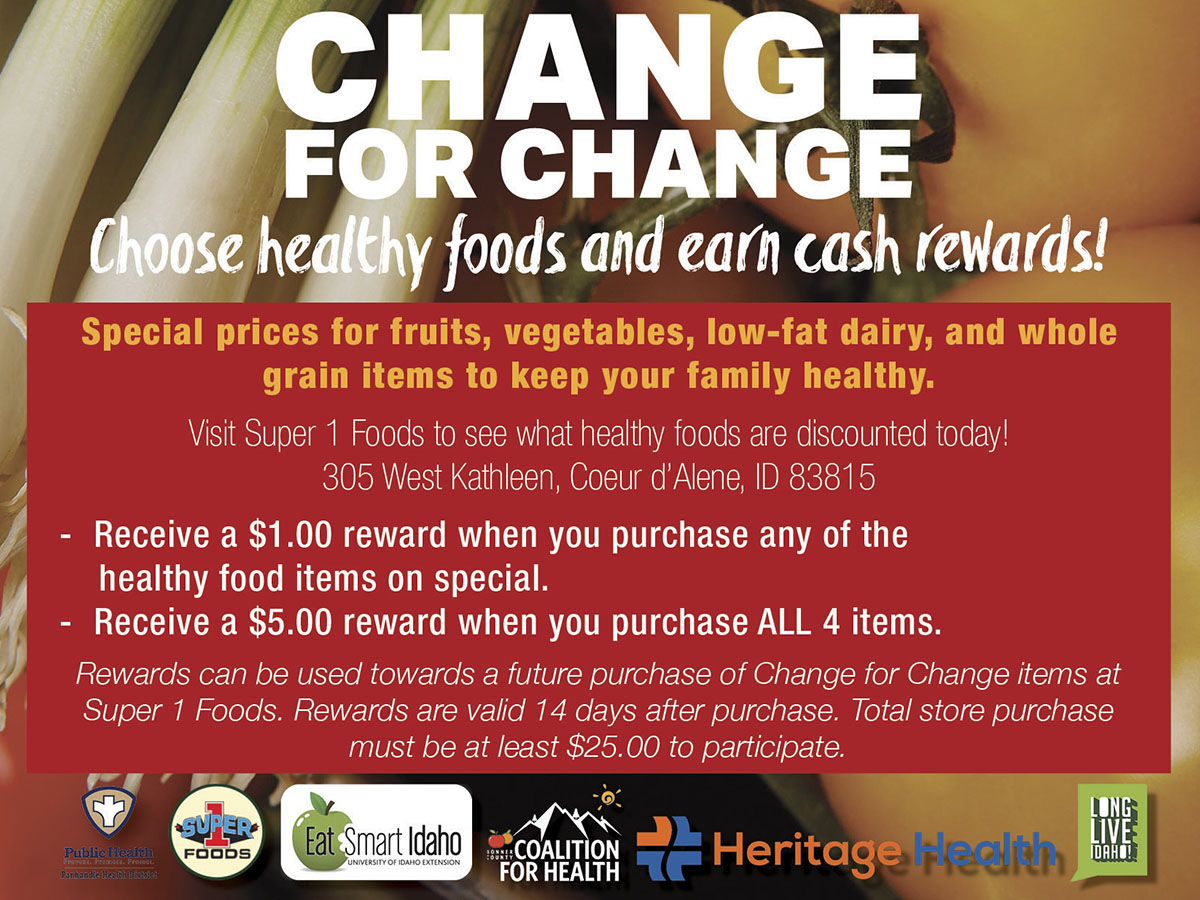 Change for Change: choose healthy foods and earn cash rewards.
