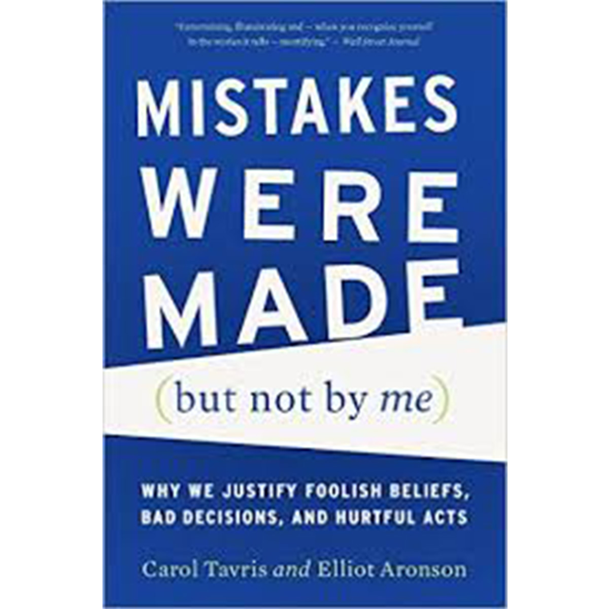 Mistakes Were Made But Not By Me book