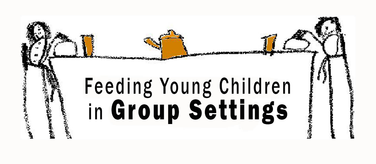 Feeding Young Children in Group Settings   University of Idaho