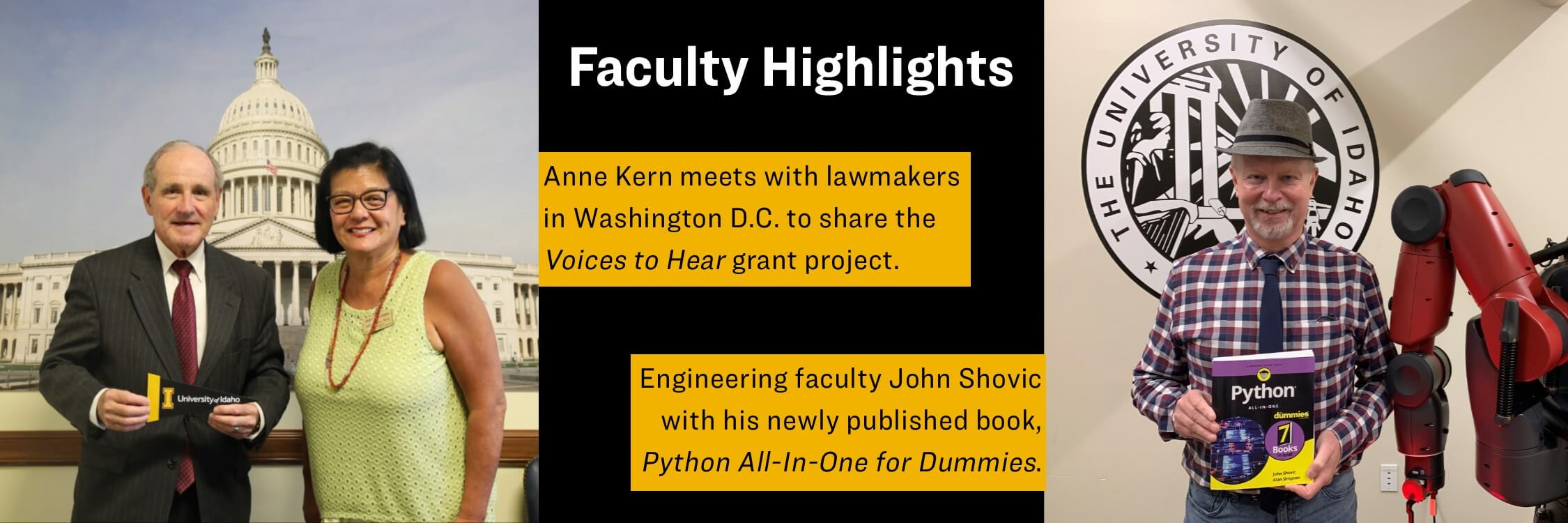 Anne Kern meets with lawmakers in Washington D.C. to share the Voices to Hear grant project. Engineering faculty John Shovic with his newly published book Pythin All-In-One for Dummies.