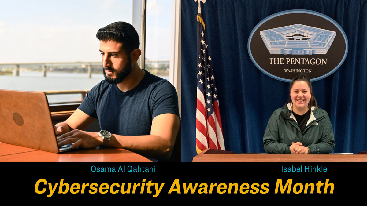 "The text ""Cybersecurity Awareness Month"" with pictures of Osama Al Qahtani and Isabel Hinkle"