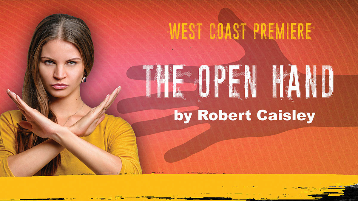 West Coast Premiere: The Open Hand by Robert Caisley