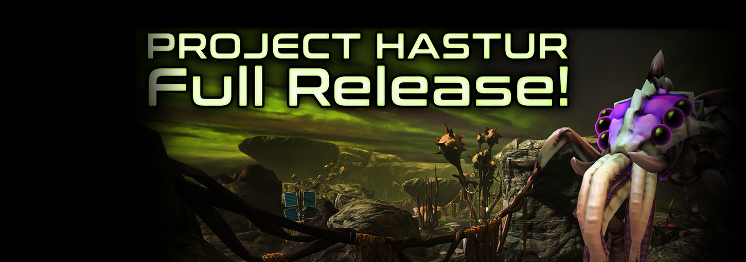 Project Hastur Full Release!