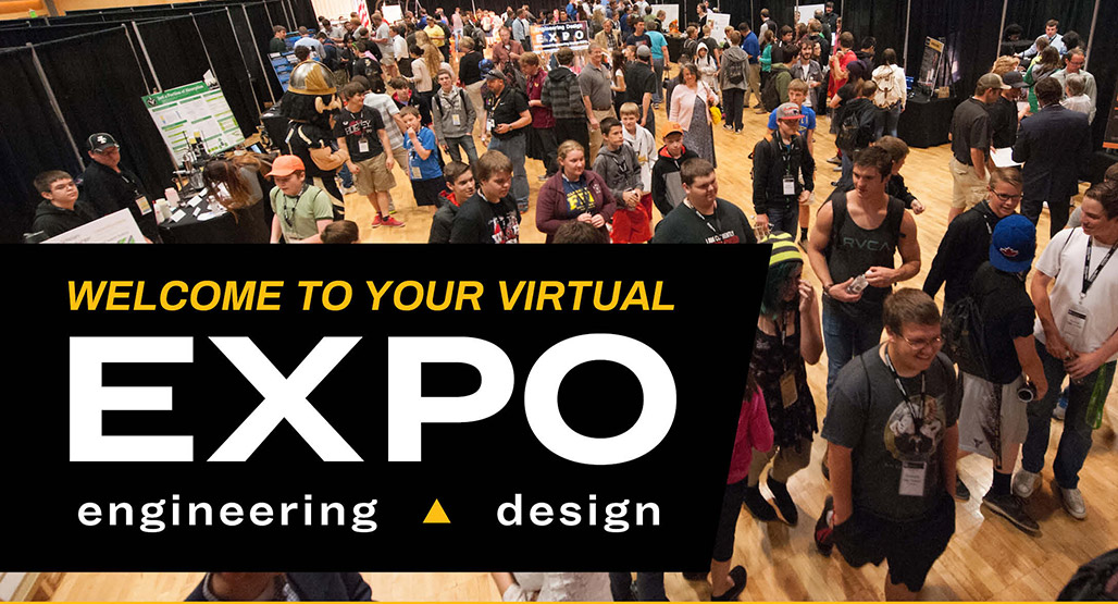 Welcome to Your Virtual EXPO Engineering Design