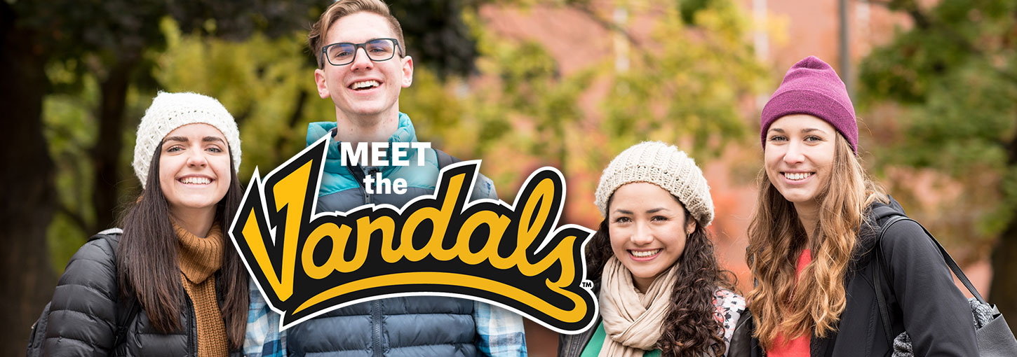 Four students smiling. Text: Meet the Vandals