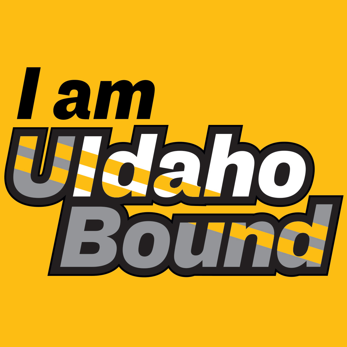 I am UIdaho Bound!