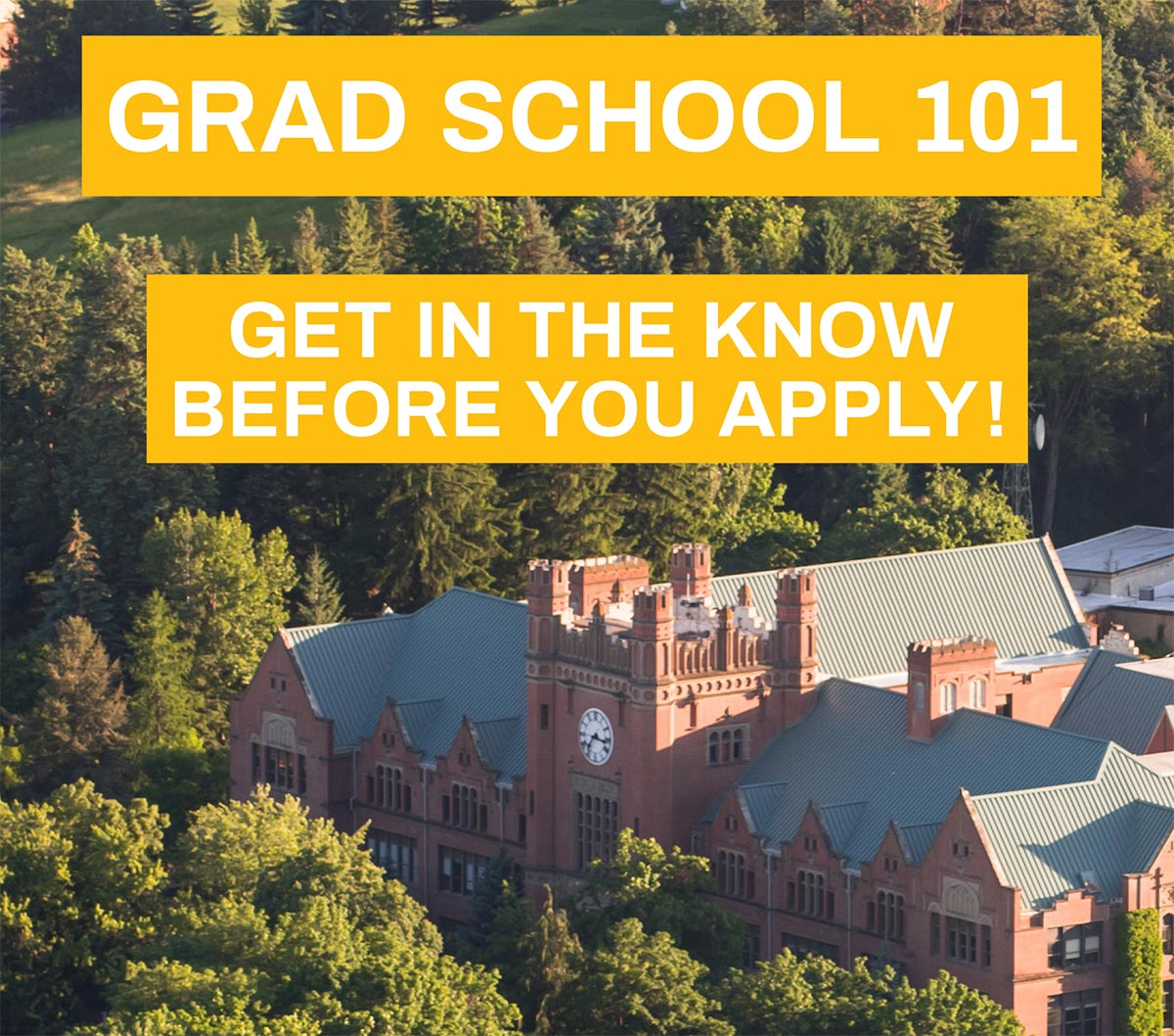 Grad school 101: Get in the know before you apply.