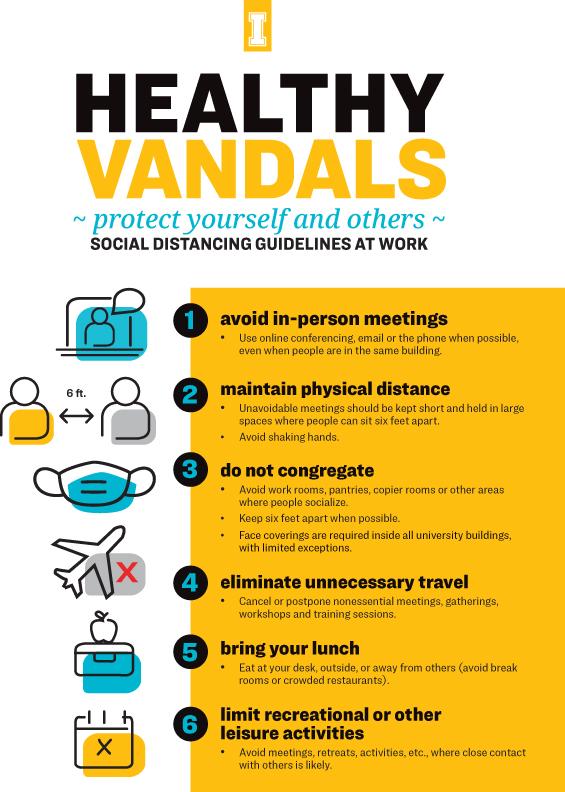 Healthy Vandals protect yourself and others: avoid in-person meetings, maintain physical distance, do not congregate, eliminate unnecessary travel, bring your lunch, limit recreational or other leisure activities