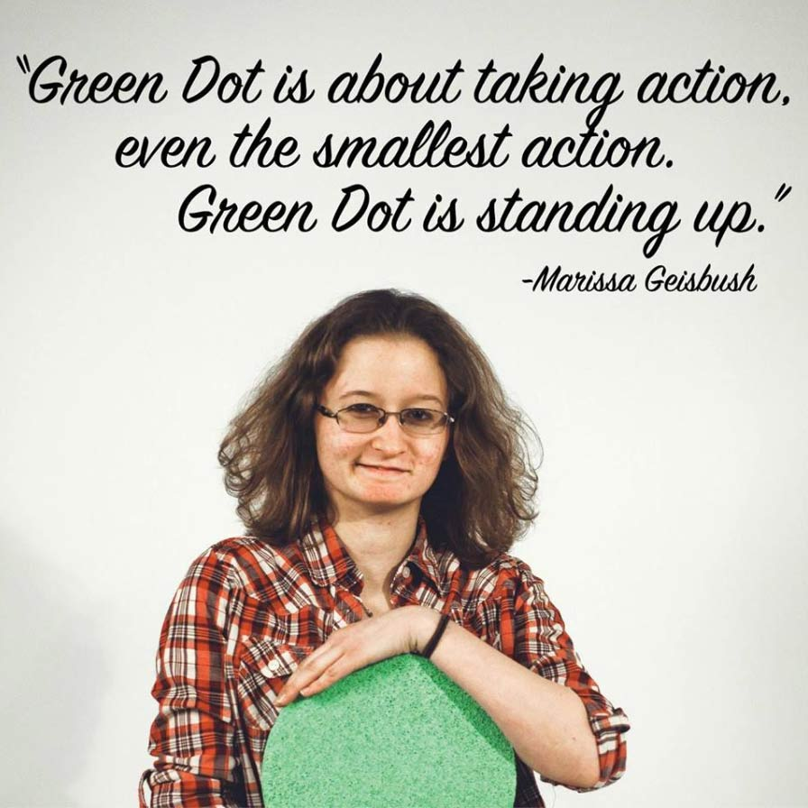 Green Dot is about taking action.