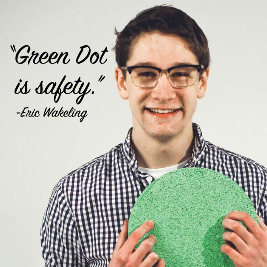 Green Dot is about safety.